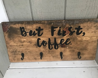 But First, Coffee Sign with Hooks