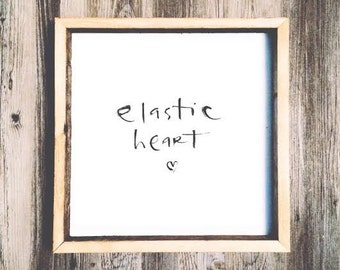16x16 Elastic Heart Wooden Sign Inspirational Quotes Hand Lettered Hand Painted Rustic Wood Signs Encouragement Gift