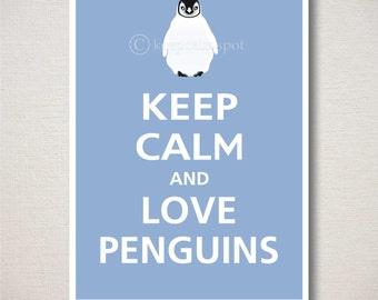 Keep Calm and LOVE PENGUINS Art Print