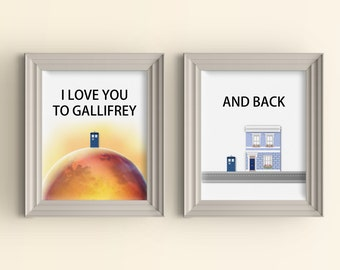 Gallifrey Doctor Who Art Dr Who Tardis Whovian Valentine's Day Gift 11 x 14 Love quote I love you to Gallifrey and back To the moon