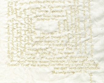The only way out is through. Original stitched poem by Vivienne Strauss.