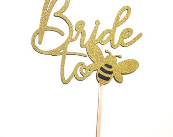 1 pc Bride To Bee Cake Topper Gold glitter & black Bachelorette Party Bridal Shower