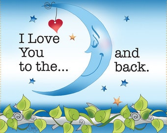 """AP6.47. I Love You to the Moon & Back 6"""" Square Fabric Art Panel"""