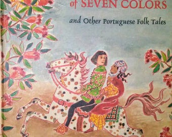 1970 Little Horse of Seven Colors Portuguese Folk Tales Book