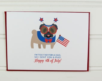 4th of July Card, Fourth of July, Dog Card, Pug Card, Miss You Card, from the Dog, Funny Card, for Dog Owner, Mom, Dad, Friend, Cute Card