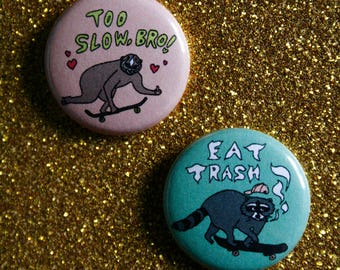 "hand drawn 1"" inch buttons / skateboarding / slow loris, raccoon, animals / wearable art"