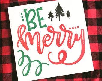 Be Merry Wood Sign -- Ready to Ship! || Holiday Sign || Christmas Sign