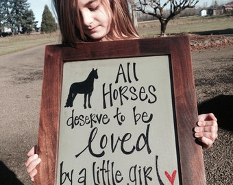 All horses deserve to be loved by a little girl
