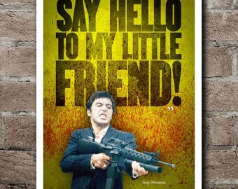 "SCARFACE ""Say Hello To My Little Friend"" Quote Poster"