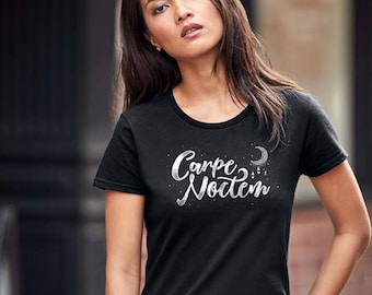 Carpe Noctem Shirt Seize the Night T-Shirt Womens Carpe Noctem Shirts Latin Phrase Fitted Tee Mystical Moon Child Typography Design Moon Sta