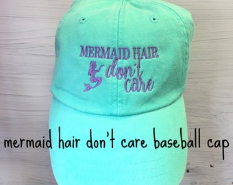 Mermaid Hair Don't Care Baseball Hat