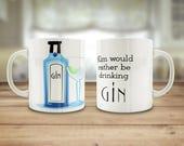 Gin mug, I'd rather b...
