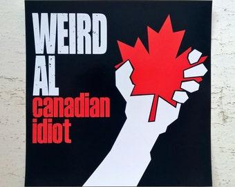 Canadian Idiot - Green Day / Weird Al Yankovic - Album Cover Parody - Vinyl Sticker