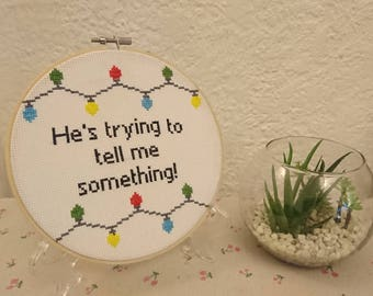 "Handmade Framed Cross Stitch ""He's Trying To Tell Me Something"" Stranger Things Will Byers The Upside Down Eleven Use Code 25OFF"