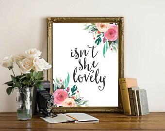 Nursery Printable Wall Art, Isn't She Lovely printable quote, Baby Girl Nursery decor, Nursery art, Baby Girl printable, nursery wall decor