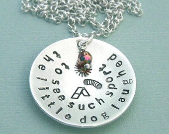 the little dog laughed to see such sport - Hand Stamped Agility Necklace in Sterling Silver