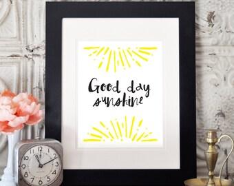Good Day Sunshine Digital Print, Wall Art, Digital Print, Print, Wall Decor, Art Print, Home Decor