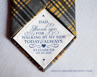 Thank You Dad Wedding Tie Patch • Personalized Dad Gift • Walking By My Side • Suit Label