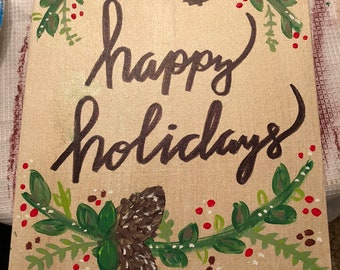 Hand painted HAPPY HOLIDAYS CANVAS