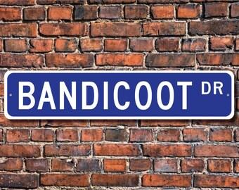 Bandicoot, Bandicoot Gift, Bandicoot Sign, Bandicoot decor, Bandicoot lover, native to Australia, Custom Street Sign, Quality Metal Sign