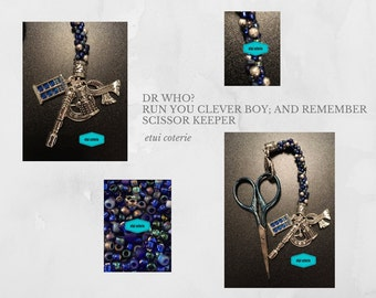 Dr Who? - Run You Clever Boy; and Remember - Scissor Keeper / Bag Charm