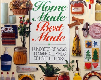 Home Made Best Made By Reader's Digest DIY Craft Project Book 1998
