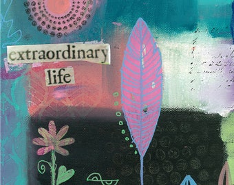Extraordinary Life -027-Mixed Media Painting by Carianne James