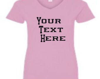 Custom Shirt, Customize shirt, tee shirt, t-shirts, custom tshirts, V-Neck Shirt, Women's Shirt, Personalized t shirts, grafix shirts