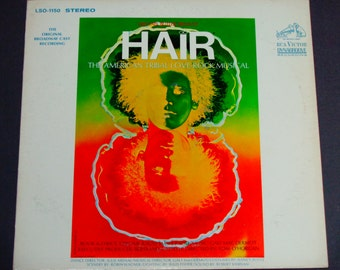 "Hair - American Tribal Love Rock Musical - Original Broadway Cast Record - ""Aquarius"" - RCA 1968 Re-Issue - Vintage Vinyl LP Record Album"