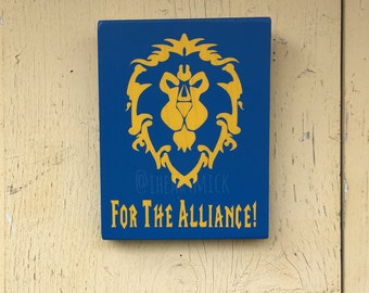 World of Warcraft - Alliance Symbol - 9 x 12 inch Wood Sign - For The Alliance!