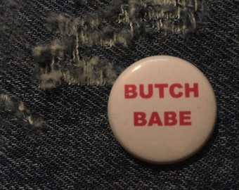 Hot Pink Butch Babe Badge