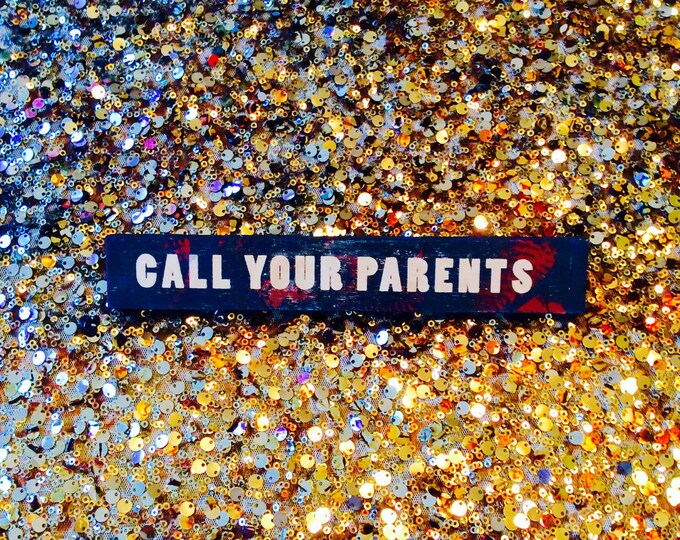 Call Your Parents