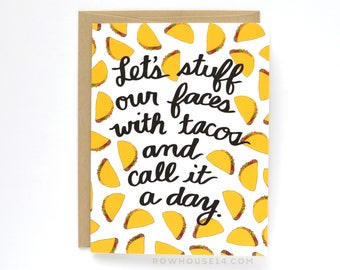 Tacos Card - Funny Friendship Card - Card for a friend