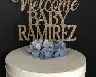 Welcome Baby Cake Topper, Welcome Baby Party Decor, Personalized Baby Shower Cake Topper, Any Name, Create Your Own