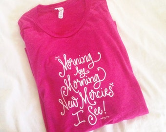 Morning by Morning T-Shirt