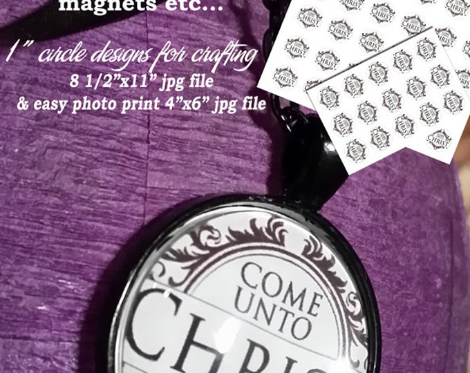 """Printable 1"""" circles LDS YW Young Women 2014 Theme Come Unto Christ Blk print on White Background"""