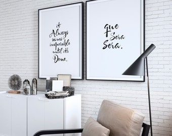 It Always Seems Impossible Until it's Done, Que Sera Sera Quotes, Living Room Walls 2 Big Posters, Motivational Inspirational Posters