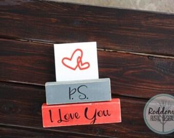 P.S. I Love You- Stacking Blocks, Valentine Decor, Home Decor - Valentine's Day
