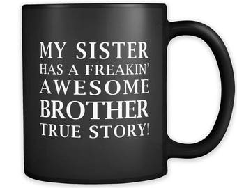 Awesome Brother Mug, Brother Gift, Little Brother Gift, Big Brother Gift, Brother Gift from Sister, Gift for Brother, Bro Gift, Bro #a007
