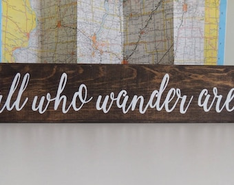 """Not All Who Wander Are Lost handpainted sign-Rustic Travel sign-Adventure sign-Wanderlust Exploring sign-Graduation gift-Birthday Gift-24"""""""