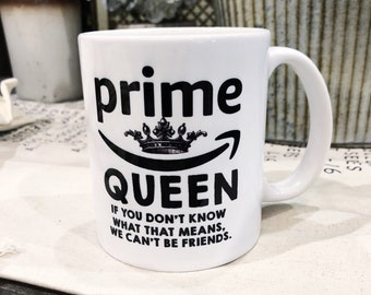 PRIME QUEEN Coffee Mug