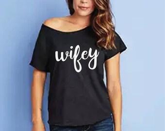 Flowy Wifey Dolman Tee - Bride Wife Shirt - Bridal Tee - Honeymoon Tee - Wedding Gift TShirt - Wifey Shirt - Trendy Shirt - Just Married Tee