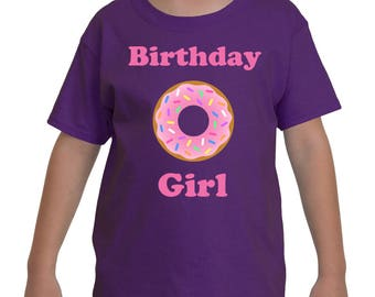 Birthday Girl Shirt - Donut Theme Party   Donut Birthday Party Theme