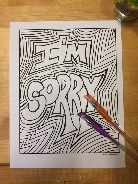 Im Sorry Coloring Page Digital Download 85x11 Pdf Black And White Sympathy Printable Apology Simple Version