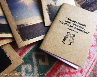 Small Gift Notebook Laugh 32. Mini Travel Size Quote Journal- Always laugh when you can. It is cheap medicine. Pocket Humor Inspiration