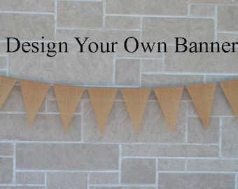 Burlap banner, wedding banner, custom banner, name banner, design your own banner, banner, sign, wedding sign, birthday sign