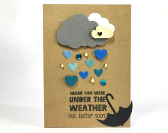 Heard You Were Under The Weather Card - Get Well Soon - Feel Better - Clouds And Rain