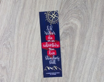 I'd Rather Die on an Adventure - Bookmark