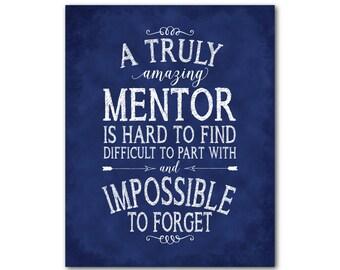 Een werkelijk geweldige mentor is moeilijk te vinden moeilijk om een deel met en onmogelijk te vergeten - office gift - waardering cadeau - wall art PRINT