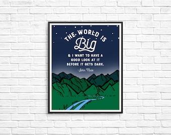 The World is Big 8x10 Print